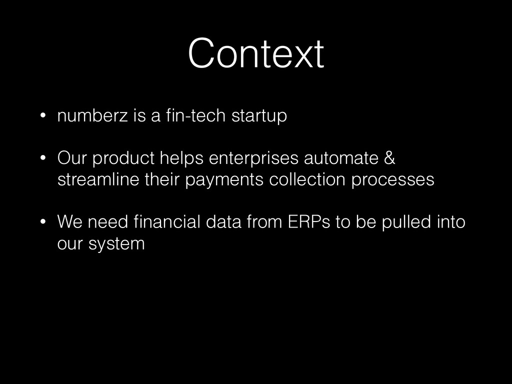 Context • numberz is a fin-tech startup • Our pr...