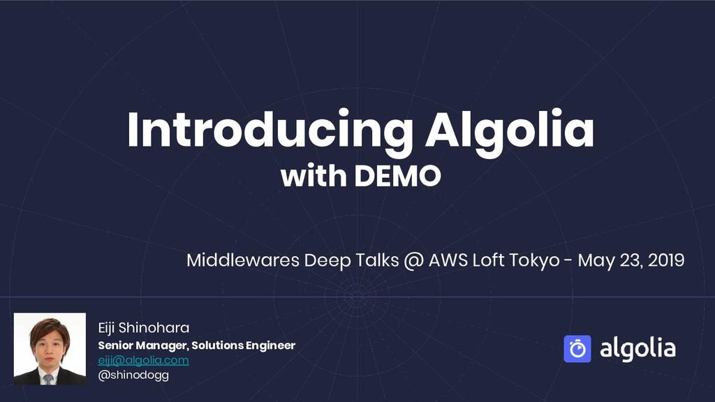Introducing Algolia with DEMO Eiji Shinohara Se...