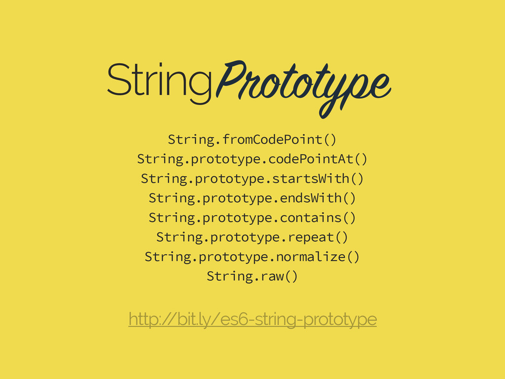 Prototype String String.fromCodePoint() String....