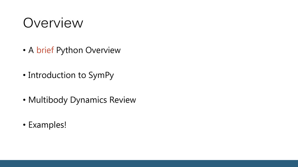 Overview • A brief Python Overview • Introducti...