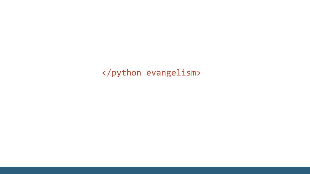 </python evangelism>