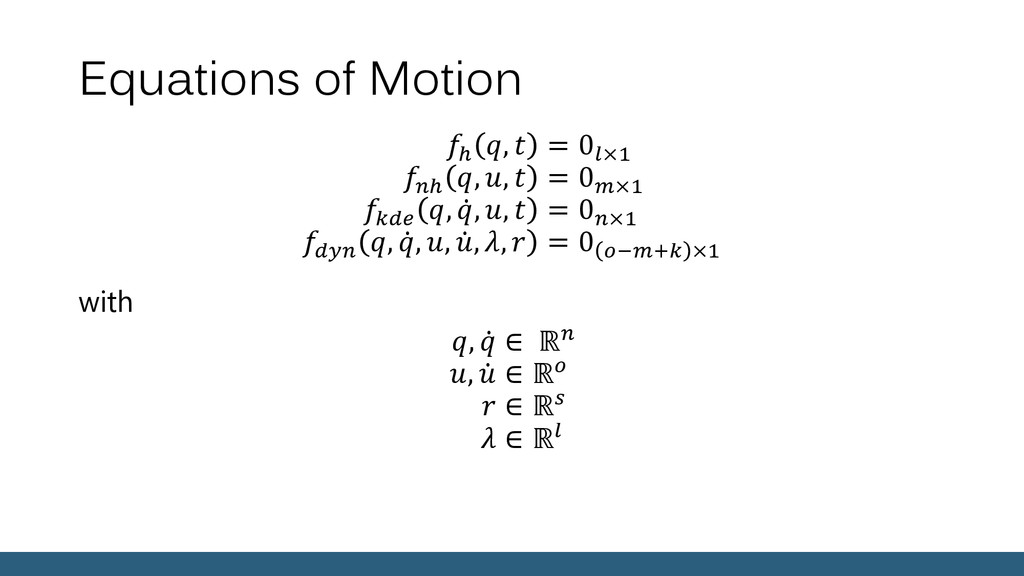Equations of Motion ℎ ,  = 0×1 ℎ , ,  = 0×1  , ...