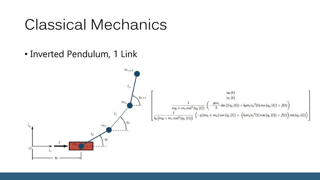 Classical Mechanics • Inverted Pendulum, 1 Link