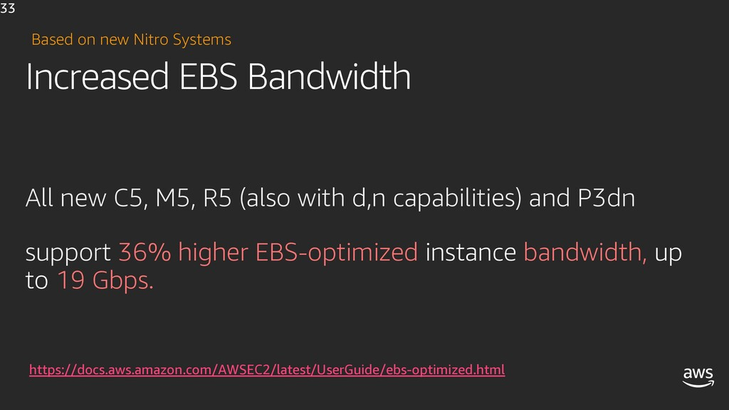 Increased EBS Bandwidth All new C5, M5, R5 (als...