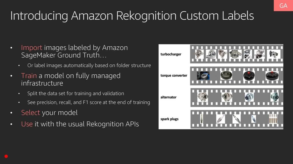 Introducing Amazon Rekognition Custom Labels • ...