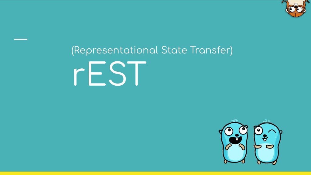 (Representational State Transfer) rEST