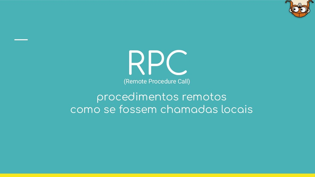 RPC (Remote Procedure Call) procedimentos remot...