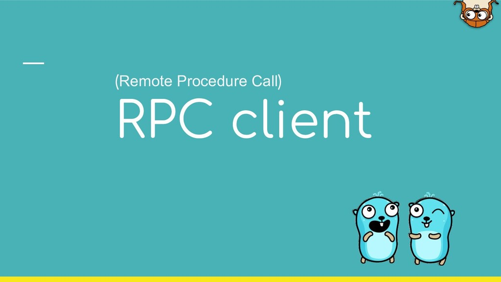 (Remote Procedure Call) RPC client