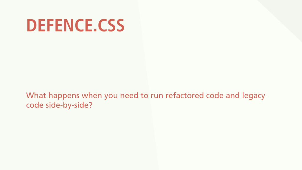 DEFENCE.CSS What happens when you need to run r...