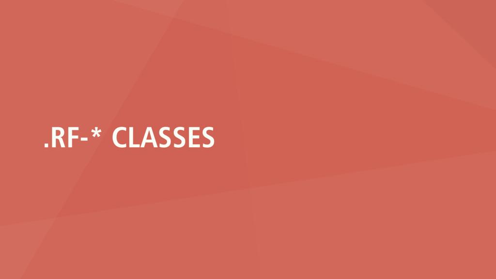 .RF-* CLASSES