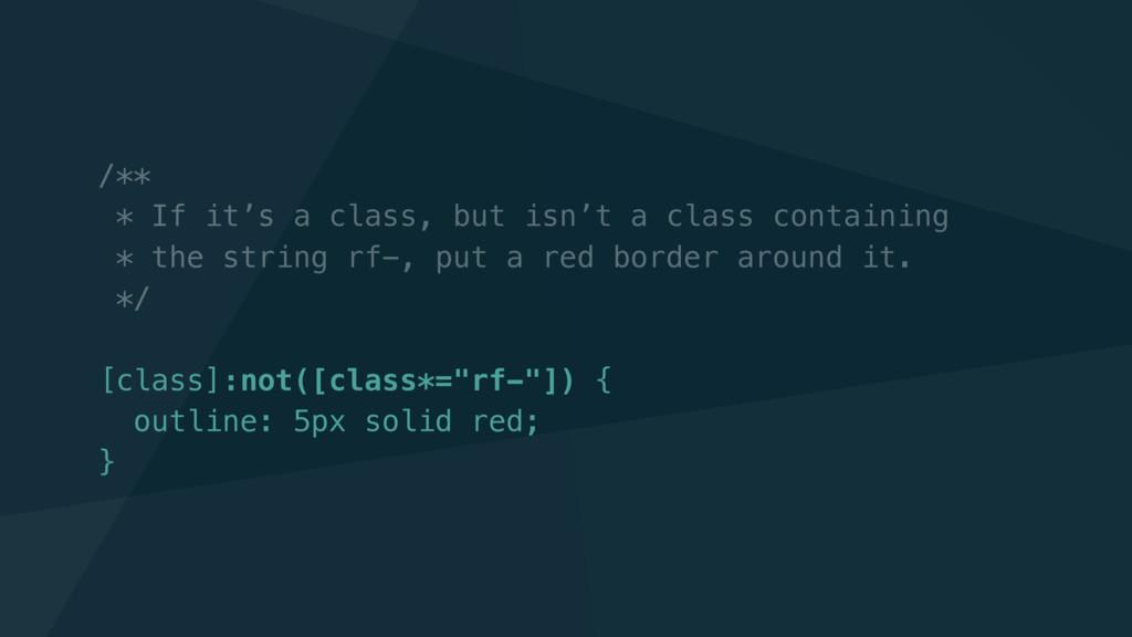 /** * If it's a class, but isn't a class contai...