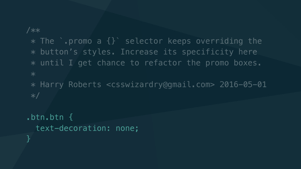 /** * The `.promo a {}` selector keeps overridi...
