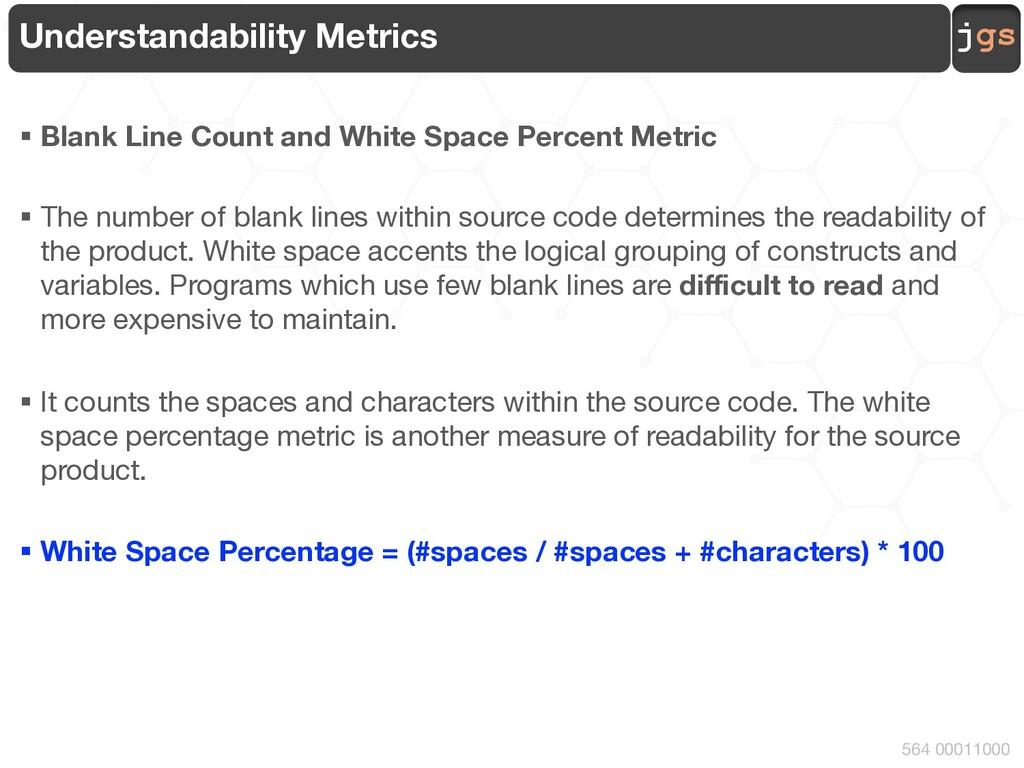 jgs 564 00011000 Understandability Metrics § Bl...