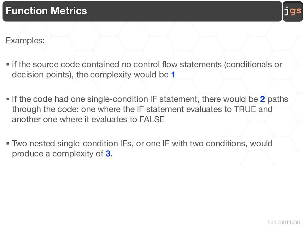 jgs 564 00011000 Function Metrics Examples: § i...