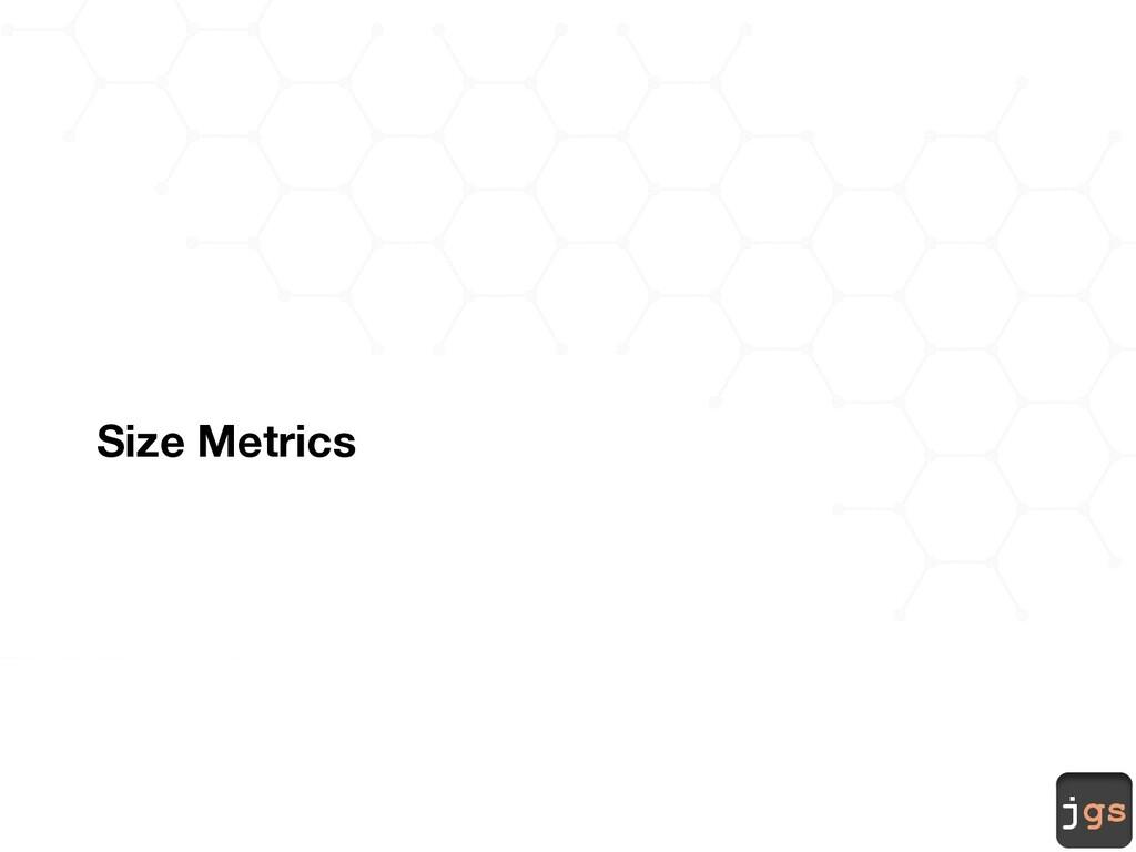 jgs Size Metrics