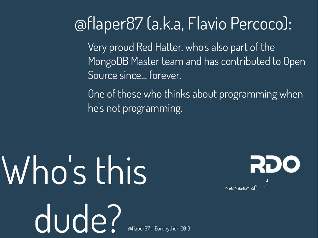 @flaper87 – Europython 2013 Who's this dude? @f...