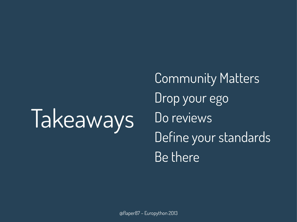@flaper87 – Europython 2013 Takeaways Community...