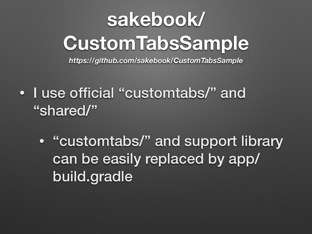 "sakebook/ CustomTabsSample • I use official ""cus..."