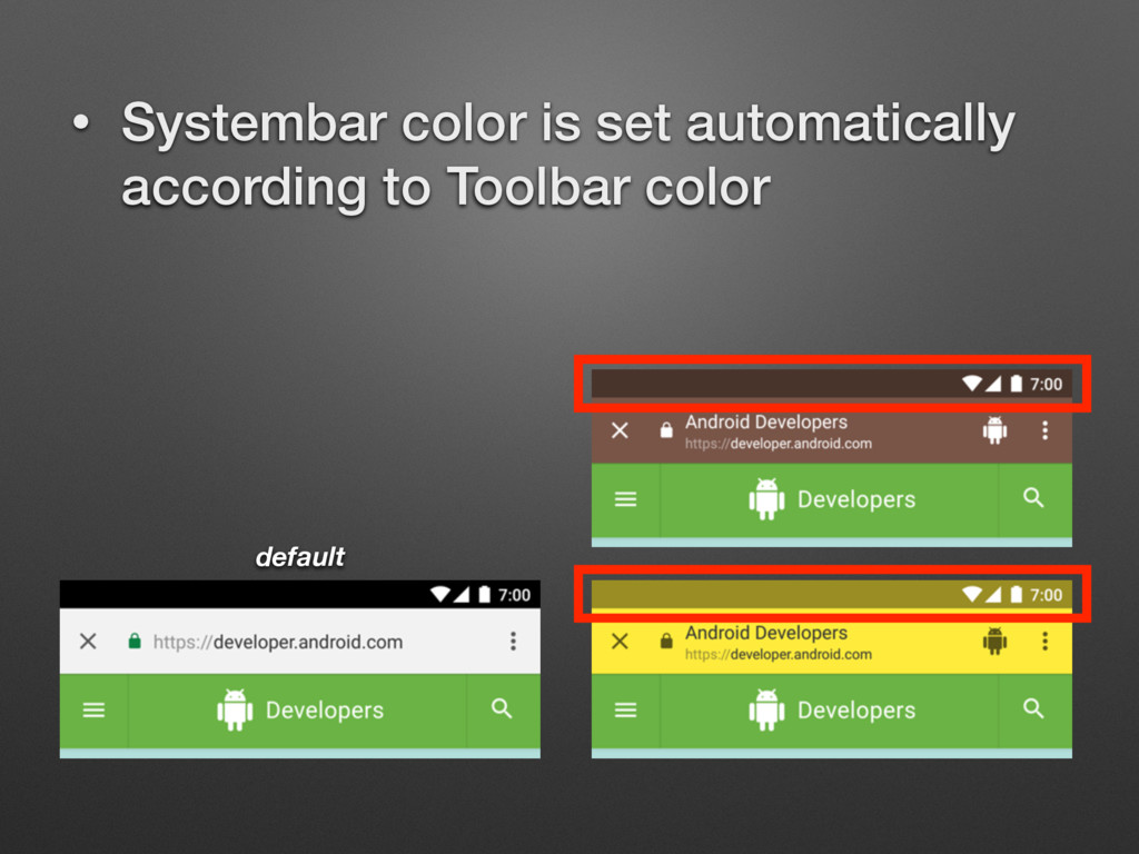 • Systembar color is set automatically accordin...
