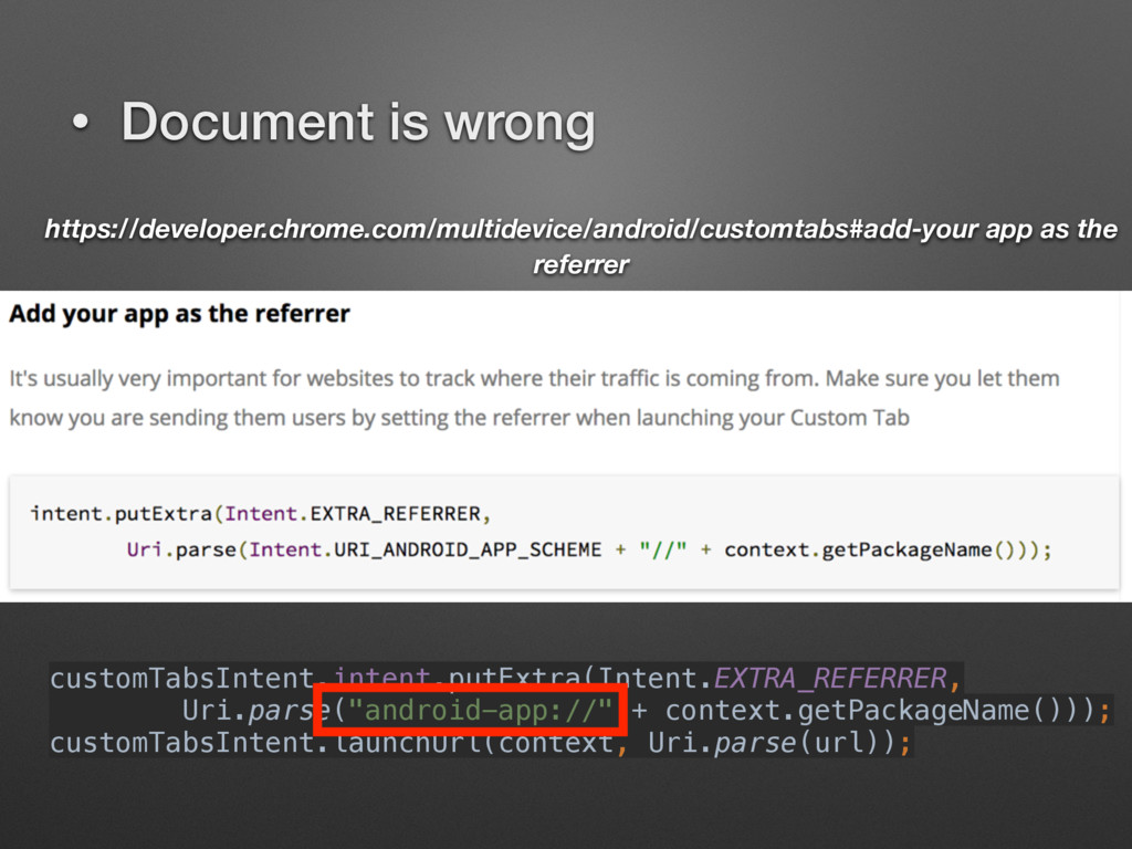 • Document is wrong customTabsIntent.intent.put...