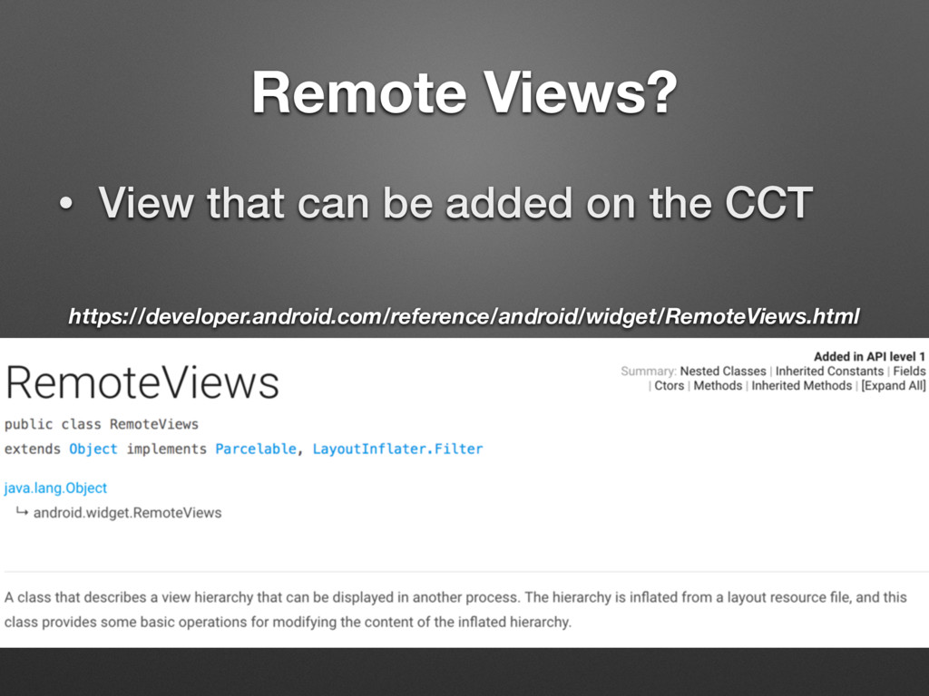 Remote Views? • View that can be added on the C...