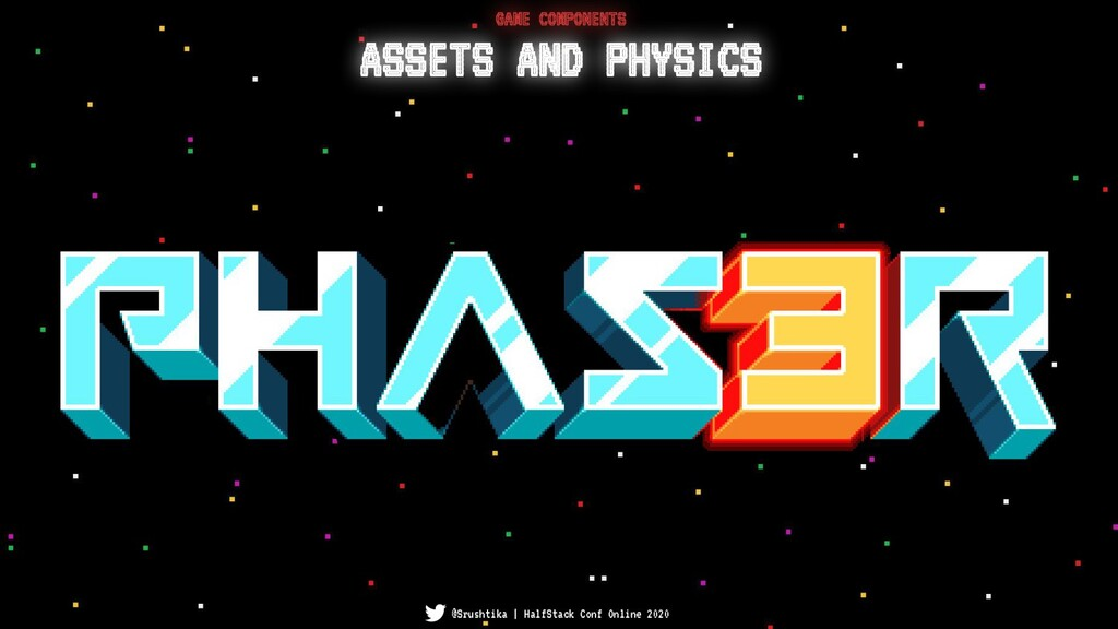 ASSETS AND PHYSICS GAME COMPONENTS @Srushtika |...