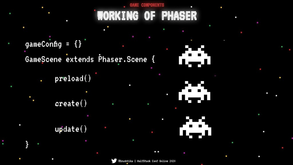 GameScene extends Phaser.Scene { } preload() cr...
