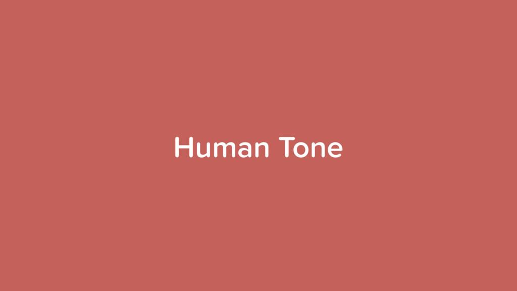Human Tone