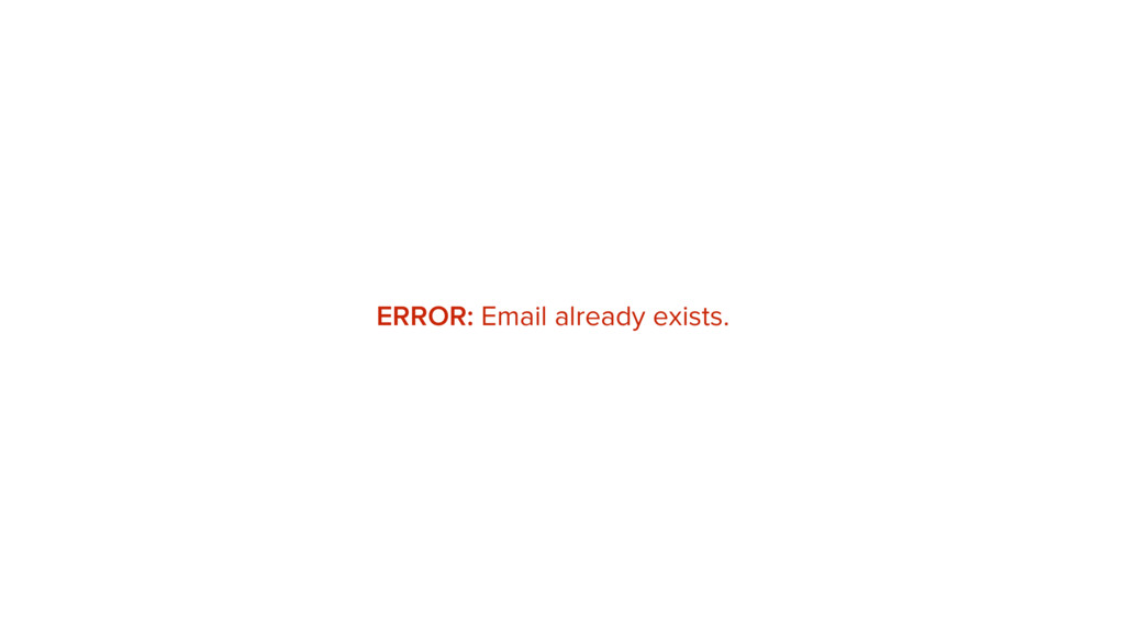 ERROR: Email already exists.