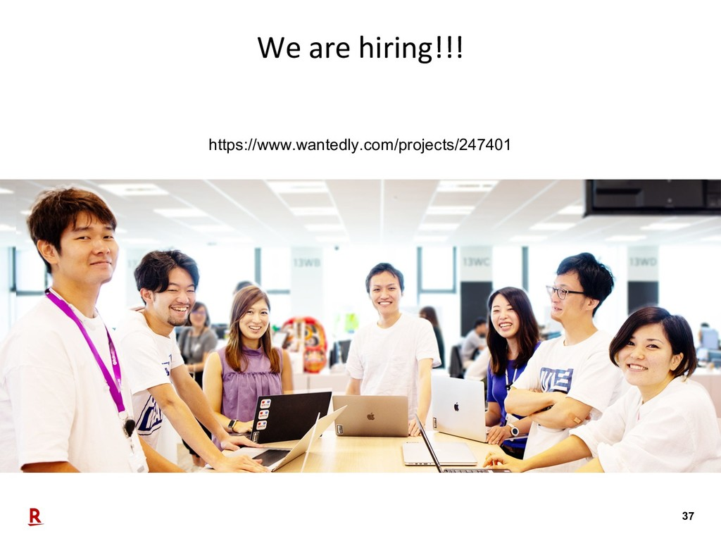 37 We are hiring!!! https://www.wantedly.com/pr...