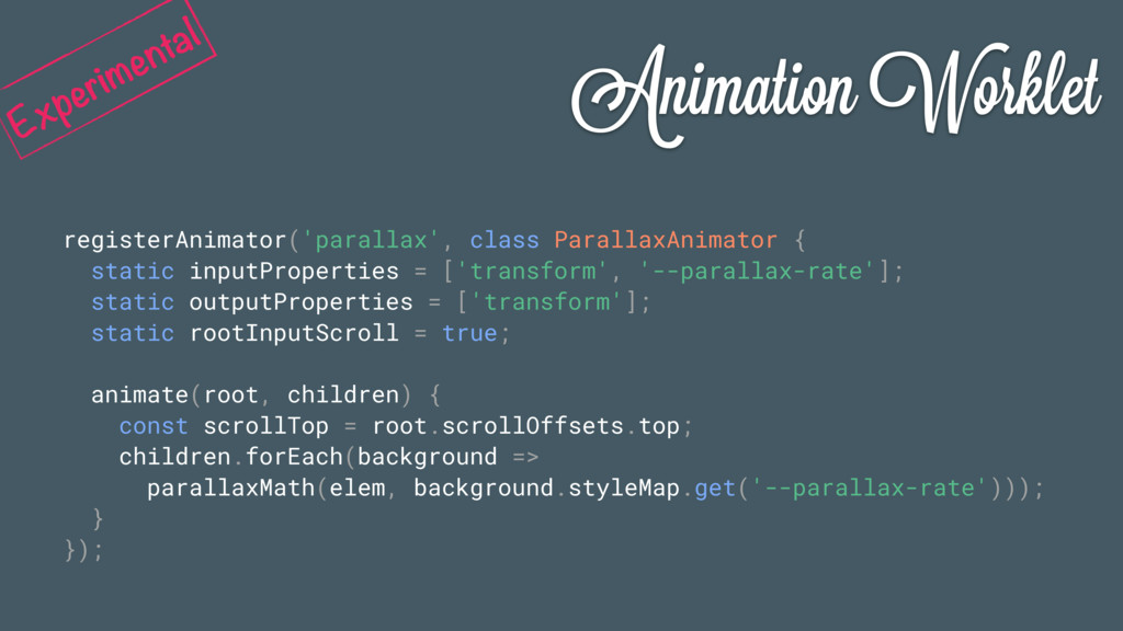 Animation Worklet registerAnimator('parallax', ...