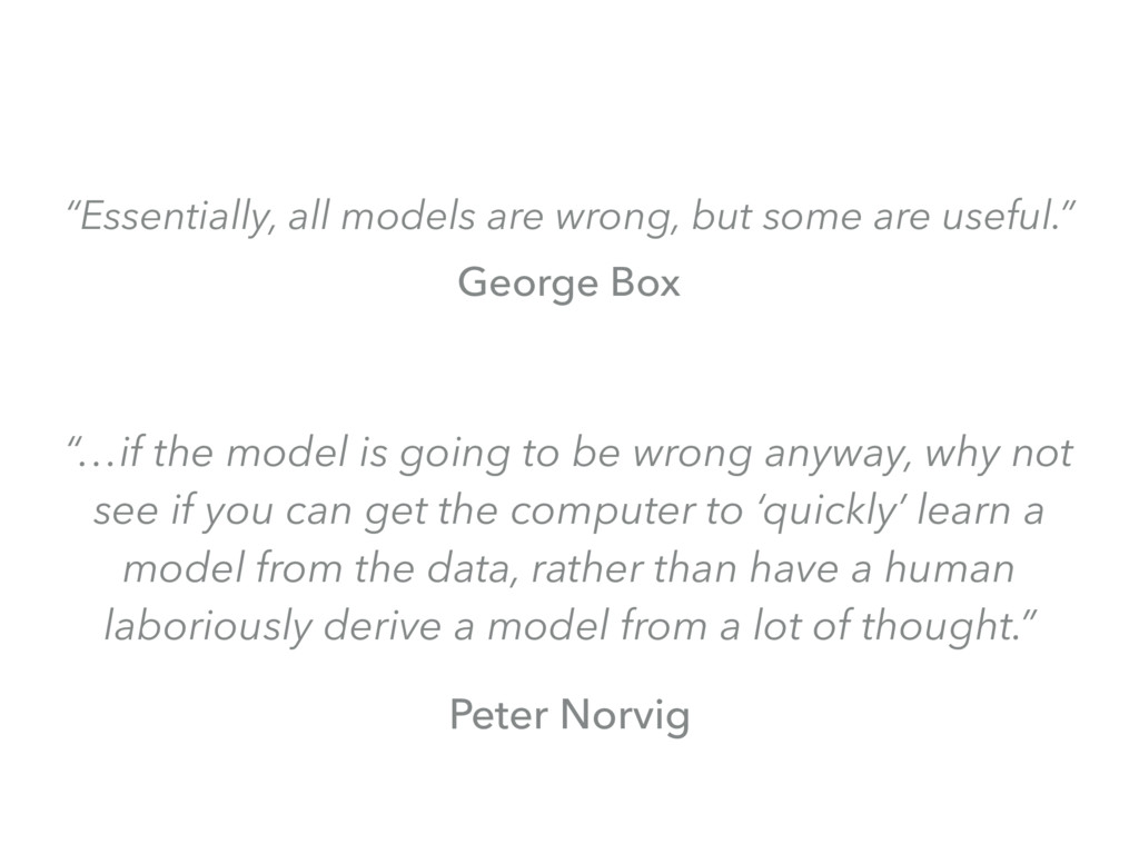 """Essentially, all models are wrong, but some ar..."