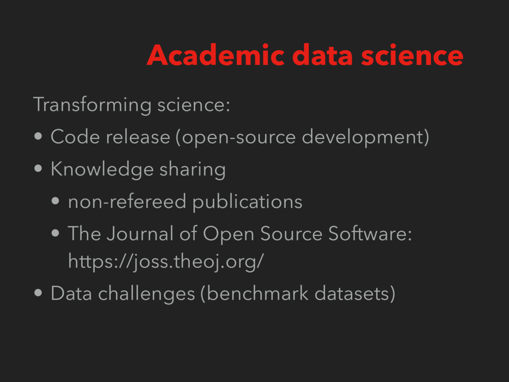Transforming science: • Code release (open-sour...