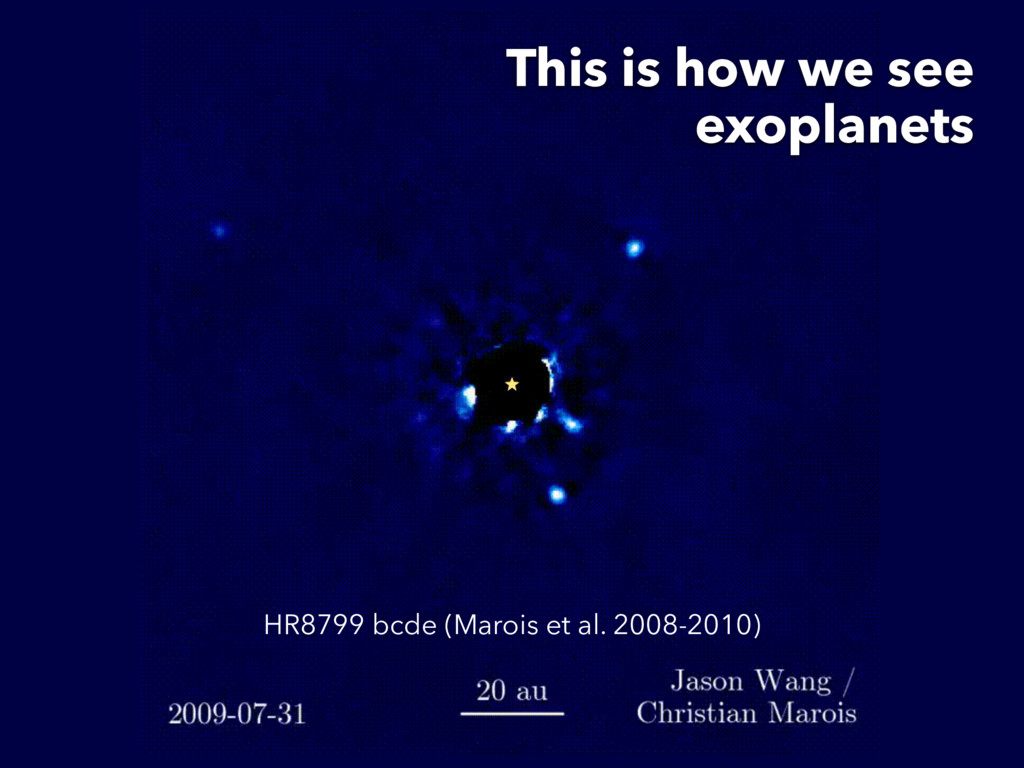 HR8799 bcde (Marois et al. 2008-2010) This is h...