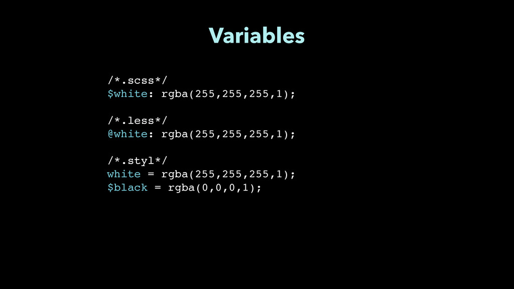 """Variables /*.scss*/"""" $white: rgba(255,255,255,1..."""