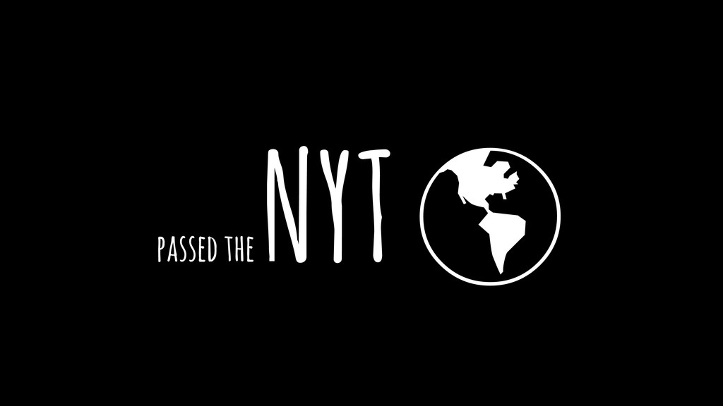 """passed the NYT """""""