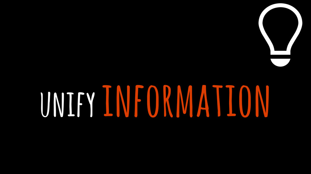 unify information %