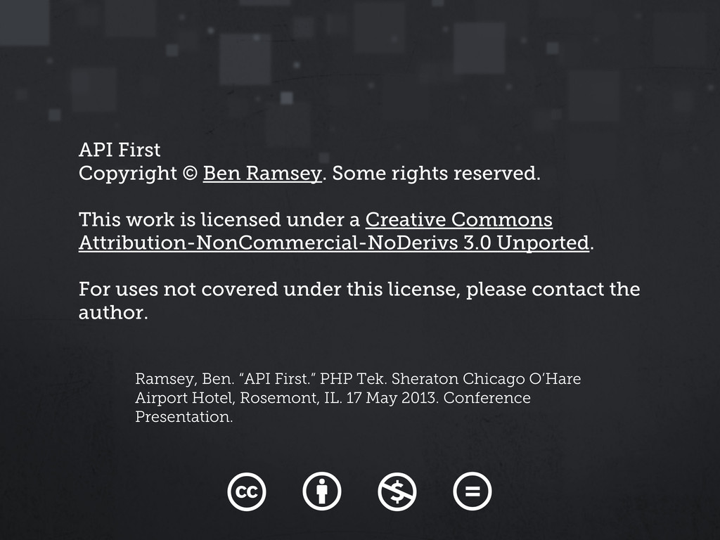 API First Copyright © Ben Ramsey. Some rights r...
