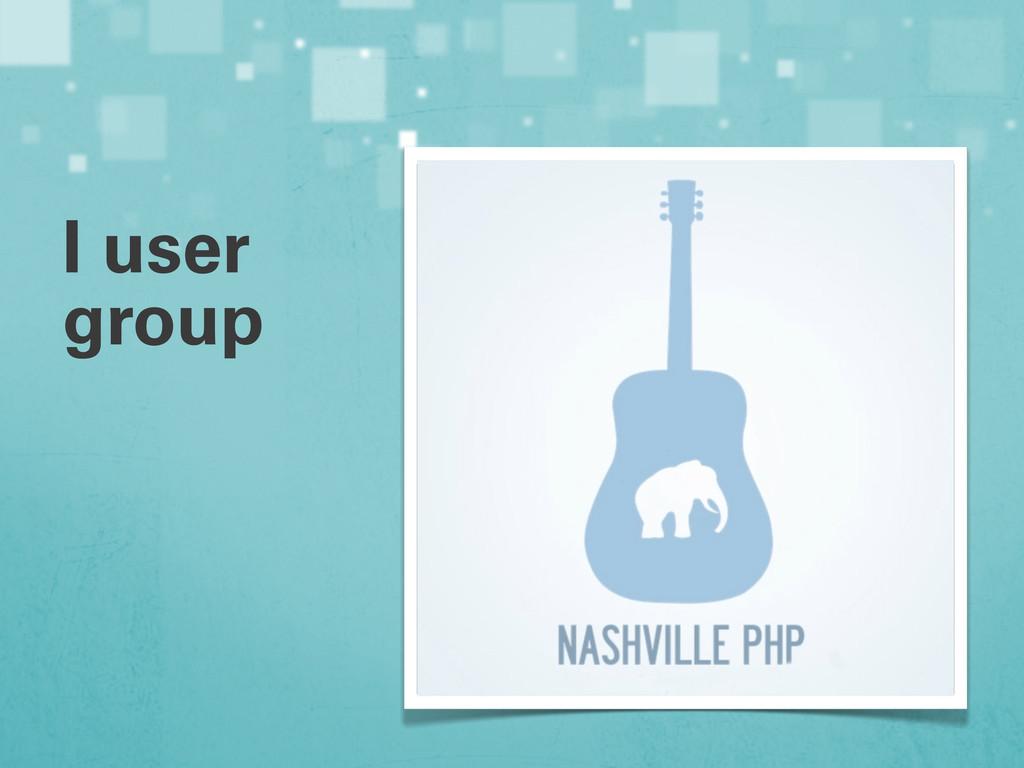 I user group