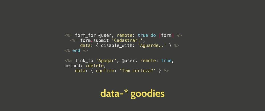 <%= form_for @user, remote: true do  form  %> <...