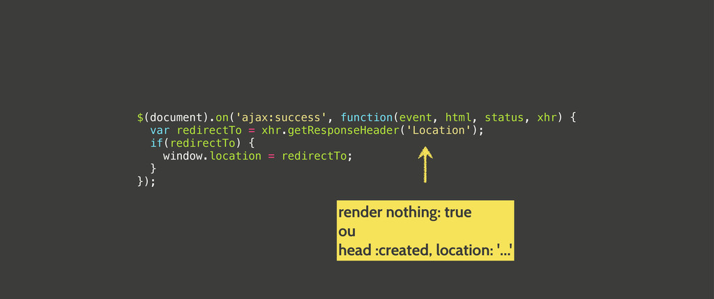 $(document).on('ajax:success', function(event, ...