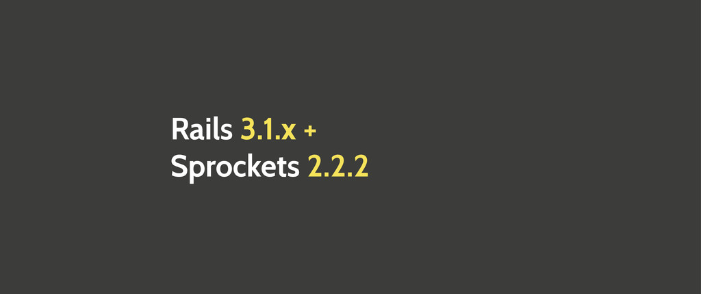 Rails 3.1.x + Sprockets 2.2.2