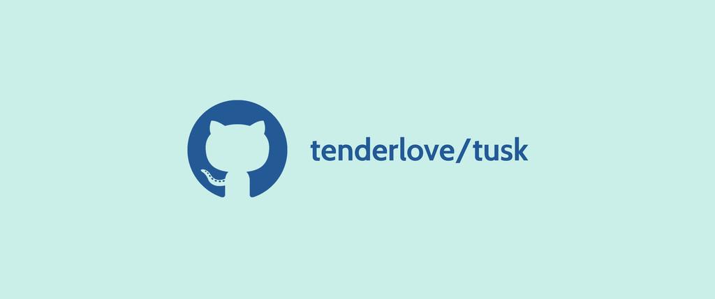 tenderlove/tusk