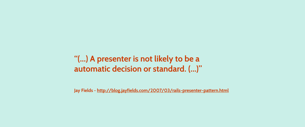 """""""(...) A presenter is not likely to be a automa..."""