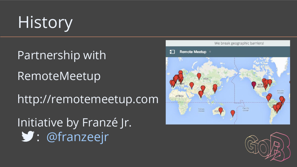 History Partnership with RemoteMeetup http://re...