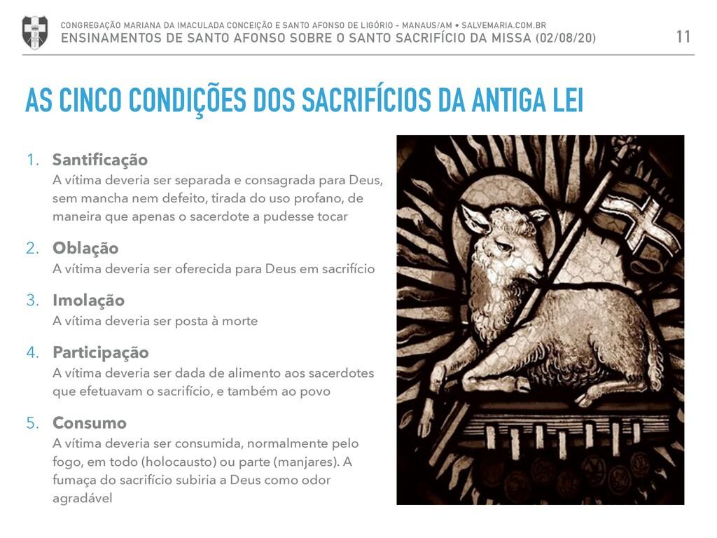 AS CINCO CONDIÇÕES DOS SACRIFÍCIOS DA ANTIGA LE...
