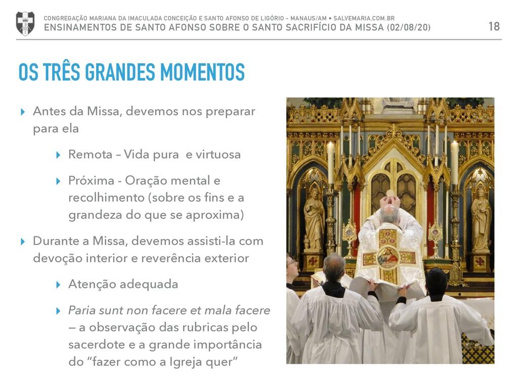 OS TRÊS GRANDES MOMENTOS 18 CONGREGAÇÃO MARIANA...