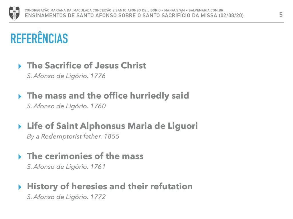 REFERÊNCIAS ▸ The Sacrifice of Jesus Christ S. A...