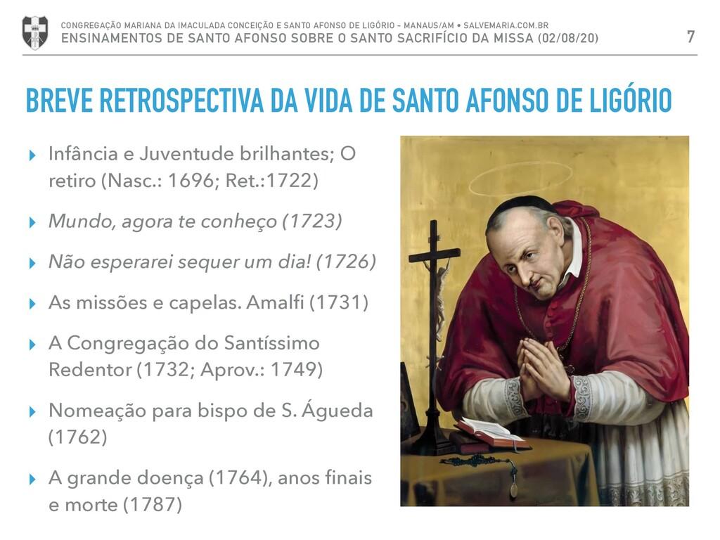BREVE RETROSPECTIVA DA VIDA DE SANTO AFONSO DE ...