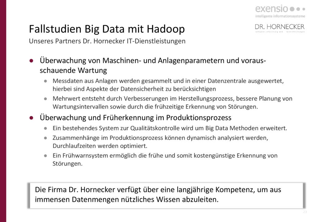 23 Fallstudien Big Data mit Hadoop Unseres Part...